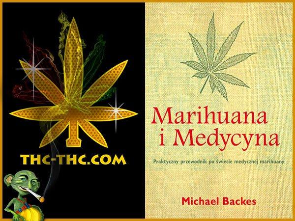 książka, o marihuanie, marihuana i medycyna